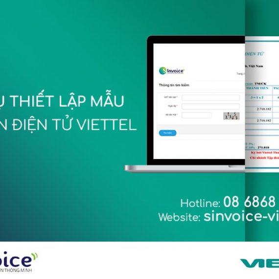 Giới thiệu dịch vụ thiết lập mẫu Hóa đơn điện tử Viettel